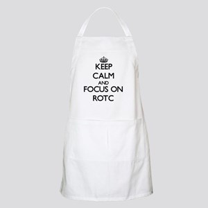 Keep Calm and focus on Rotc Apron