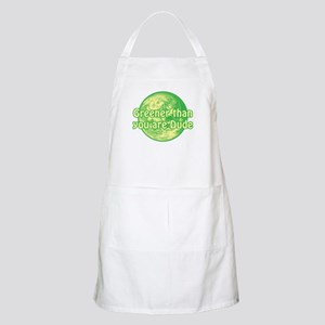 GREENER THAN YOU ARE DUDE BBQ Apron