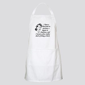 Few Credits Short Of Being A Bitch Apron