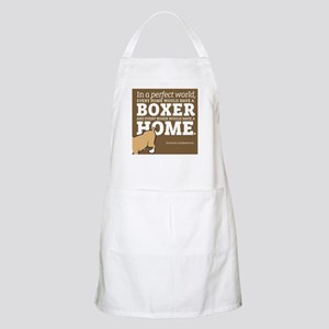 A Home for Every Boxer Apron