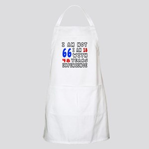 I am not 66 Birthday Designs Apron