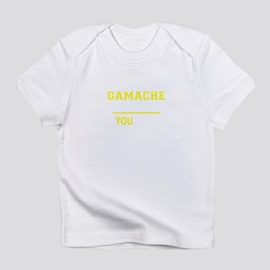GAMACHE thing, you wouldn't underst Infant T-Shirt