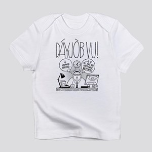 DáyJòb Vu Infant T-Shirt