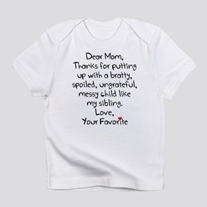 The Favorite Child Infant T-Shirt