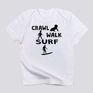 Crawl Walk Surf Infant T-Shirt
