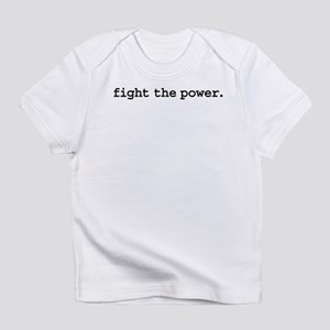 fightthepowerblk Infant T-Shirt
