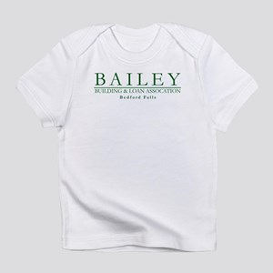 Bailey Bldg & Loan Infant T-Shirt