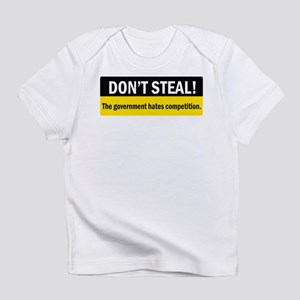 Don't Steal Infant T-Shirt