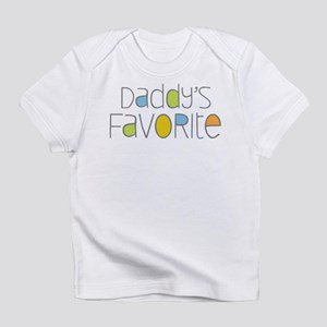 Daddy's Favorite Infant T-Shirt