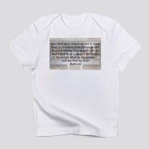 Ruth 1:16 Infant T-Shirt