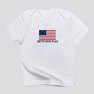Betsy ross Flag Infant T-Shirt