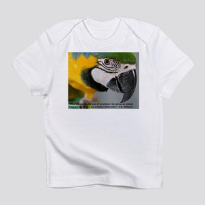 Blue and Gold Macaw with Quote Infant T-Shirt