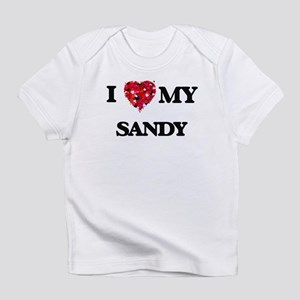 I love my Sandy Infant T-Shirt
