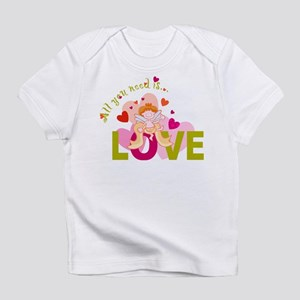 ALL YOU NEED IS LOVE Infant T-Shirt