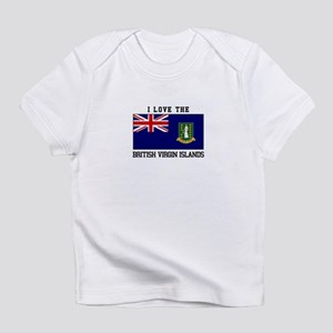 I love the British Virgin Islands Infant T-Shirt