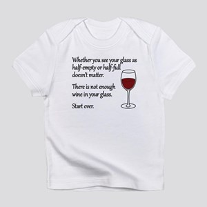 Glass Half Full Infant T-Shirt