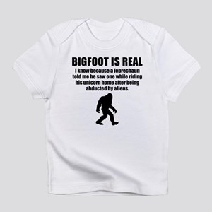 Bigfoot Is Real Infant T-Shirt