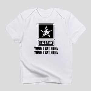 CUSTOM TEXT U.S. Army Infant T-Shirt