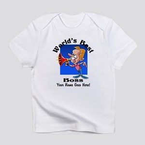 Worlds Best Boss Infant T-Shirt
