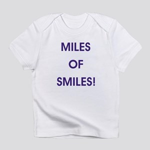 MILES OF SMILES! Infant T-Shirt