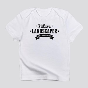 Future Landscaper Like My Daddy Infant T-Shirt