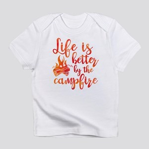 Life's Better Campfire Infant T-Shirt