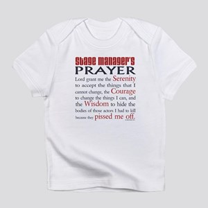 Stage Manager's Prayer Infant T-Shirt