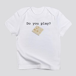 Do You Play? Infant T-Shirt