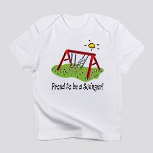 Proud to be a Swinger! Infant T-Shirt