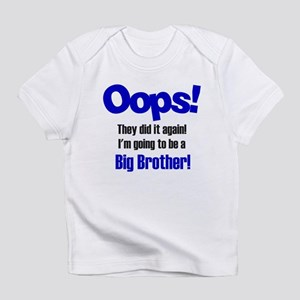 Oops Big Brother Infant T-Shirt