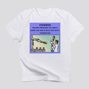 engineer engineering joke Infant T-Shirt