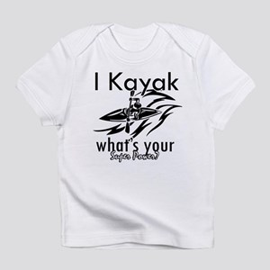 I kayak what's your superpower? Infant T-Shirt