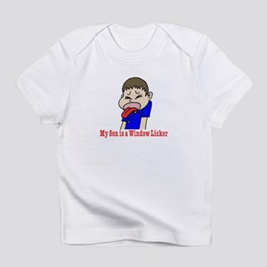 My Son is a Wndow Licker Infant T-Shirt