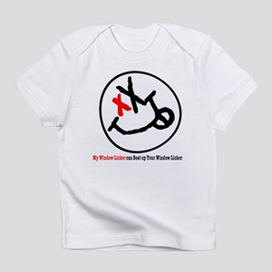 My Window Licker can Beat Up Infant T-Shirt