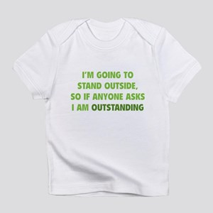 I Am Outstanding Infant T-Shirt