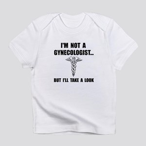 Gynecologist Infant T-Shirt