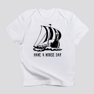 Have a norse day - Viking Infant T-Shirt
