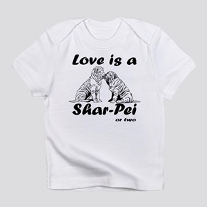 Love is a Shar-Pei or two Infant T-Shirt