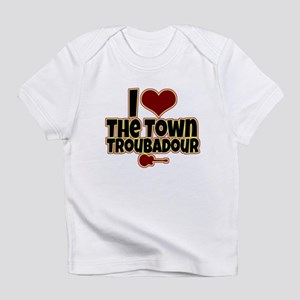 I Love the Town Troubadour Infant T-Shirt