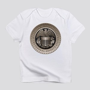 The Federal Reserve Infant T-Shirt