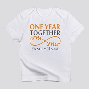 Gift For 1st Wedding Anniversary Infant T-Shirt
