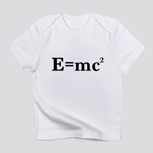 E equals MC squared Infant T-Shirt