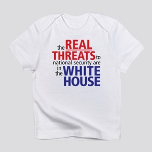 The REAL Threats... Infant T-Shirt