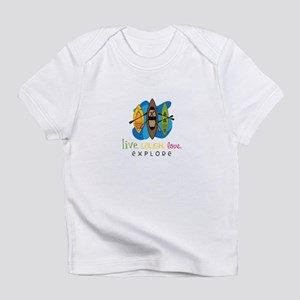 Live Laugh Love Explore Infant T-Shirt