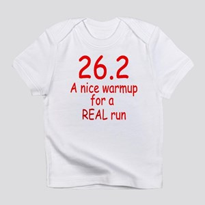 A Real Run Infant T-Shirt