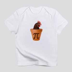 Chicken Pot Pi (and I dont care) Infant T-Shirt