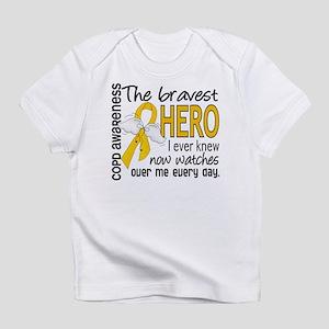 Bravest Hero I Knew COPD Infant T-Shirt
