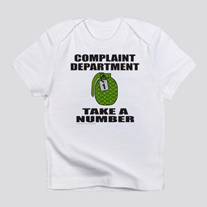 ComplaintDepartment Infant T-Shirt