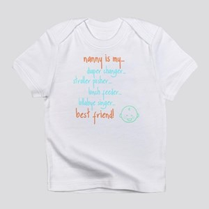 """""""my nanny is..."""" onesie Infant T-Shirt"""