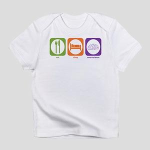 Eat Sleep Neuroscience Infant T-Shirt